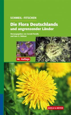 Schmeil-Fitschen: Die Flora Deutschlands und Angrenzender Länder [The Flora of Germany and Neighbouring Countries]