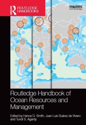 Routledge Handbook of Ocean Resources and Management