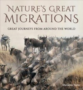 Nature's Greatest Migrations