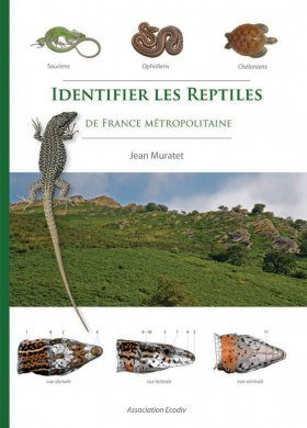 Identifier les Reptiles de France Métropolitaine [Identifying Reptiles of Metropolitan France]