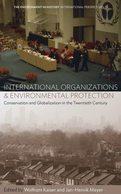 International Organizations & Environmental Protection