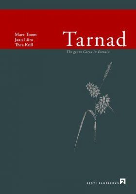 Tarnad: The Genus Carex in Estonia [Estonian]