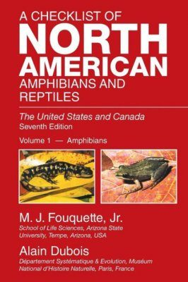A Checklist of North American Amphibians and Reptiles: The United States and Canada, Volume 1: Amphibians