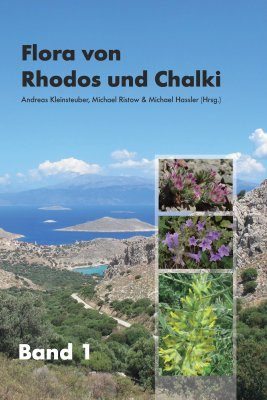 Flora von Rhodos und Chalki, Band 1 [Flora of Rhodes and Halki, Volume 1]