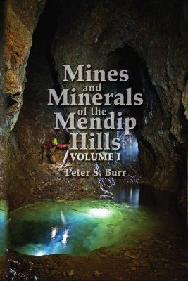 Mines and Minerals of the Mendip Hills (2-Volume Set)