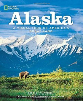 Alaska: A Visual Tour of America's Great Land