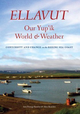 Ellavut / Our Yup'ik World & Weather