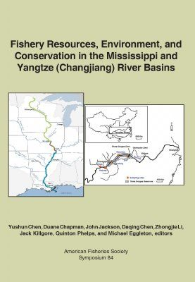 Fishery Resources, Environment, and Conservation in the Mississippi and Yangtze (Changjiang) River Basins