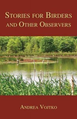 Stories for Birders and Other Observers