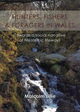Hunters, Fishers & Foragers in Wales