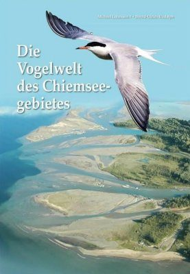 Die Vögel des Chiemseegebietes [The Birds of the Chiemsee Area]