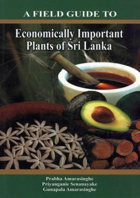 A Field Guide to Economically Important Plants of Sri Lanka