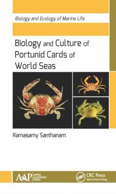 Biology and Culture of Portunid Crabs of World Seas