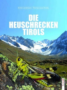 Die Heuschrecken Tirols [The Grasshoppers of Tyrol]