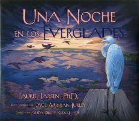 Noche En Los Everglades [One Night in the Everglades]