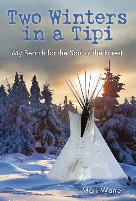 Two Winters in a Tipi