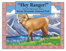 """Hey Ranger!"" Kids Ask Questions About Rocky Mountain National Park"