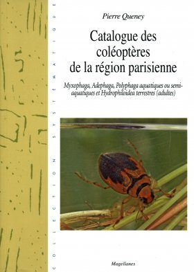 Catalogue des Coléoptères Aquatiques de Région Parisienne [Catalogue of Aquatic Coleoptera from the Paris Region]