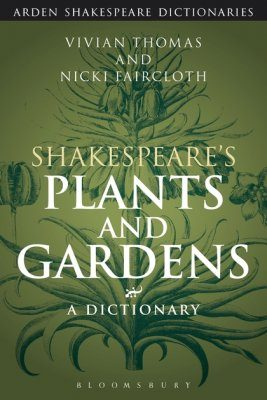 Shakespeare's Plants and Gardens