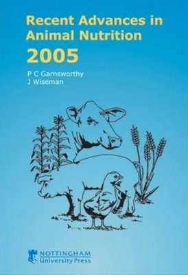 Recent Advances in Animal Nutrition 2005