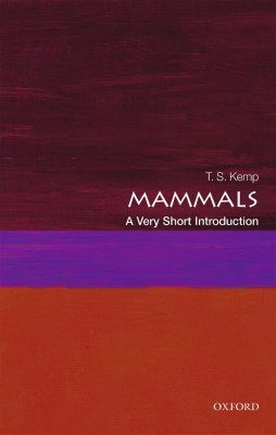Mammals: A Very Short Introduction