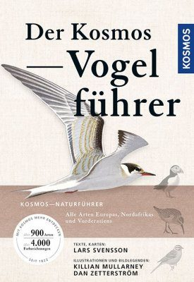 Der Kosmos Vogelführer: Alle Arten Europas, Nordafrikas und Vorderasiens [Collins Bird Guide: The Most Complete Guide to the Birds of Europe, North Africa and the Middle East]