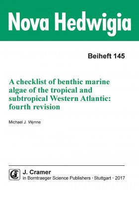 A Checklist of Benthic Marine Algae of the Tropical and Subtropical Western Atlantic (Fourth Revision)