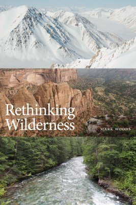 Rethinking Wilderness
