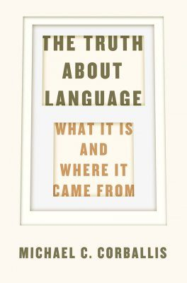 The Truth about Language