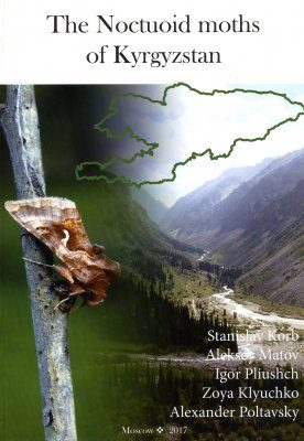 The Noctuoid Moths of Kyrgyzstan