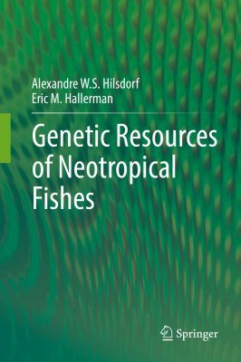 Genetic Resources of Neotropical Fishes