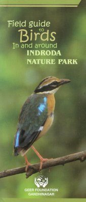 Field Guide to Birds in and around Indroda Nature Park