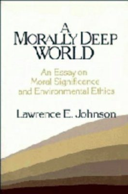 A Morally Deep World