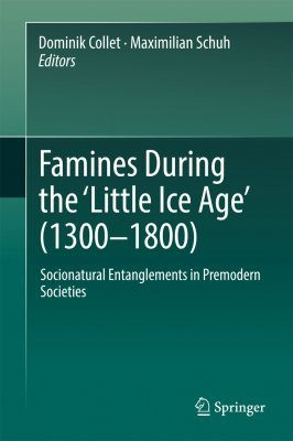 Famines During the 'Little Ice Age' (1300-1800)