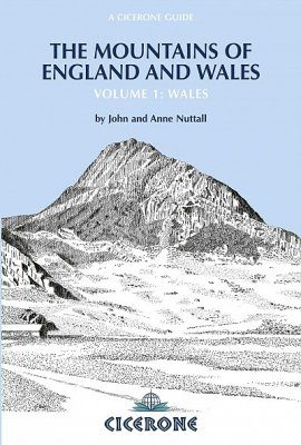 Cicerone Guide: The Mountains of England and Wales, Volume 1: Wales
