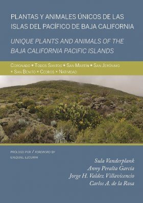 Unique Plants and Animals of the Baja California Pacific Islands / Plantas y Animales Únicos de las Islas del Pacifico de Baja California
