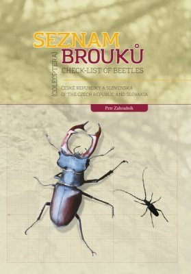 Check-List of Beetles (Coleoptera) of the Czech Republic and Slovakia / Seznam Brouků (Coleoptera) České Republiky a Slovenska