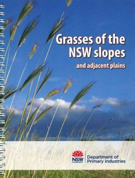 Grasses of the NSW Slopes and Adjacent Plains