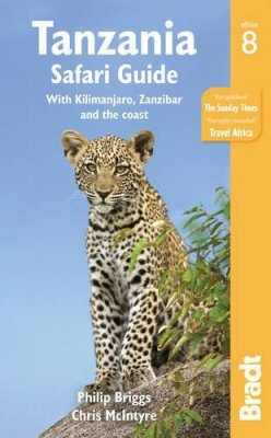 Bradt Travel Guide: Tanzania Safari Guide