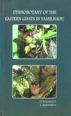 Ethnobotany of the Eastern Ghats in Tamil Nadu