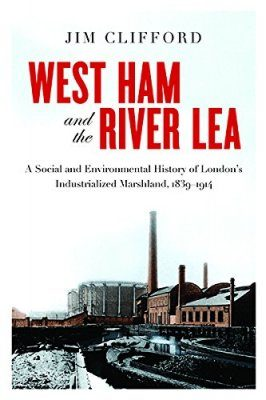 West Ham and the River Lea