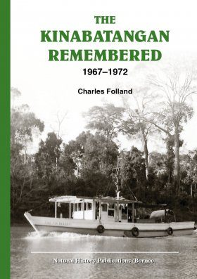 The Kinabatangan Remembered