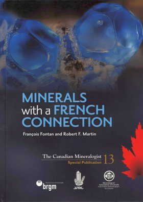 Minerals with a French Connection