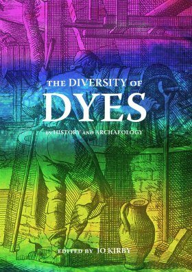 The Diversity of Dyes in History and Archaeology