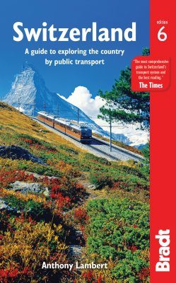 Bradt Travel Guide: Switzerland