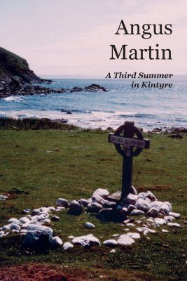 A Third Summer in Kintyre