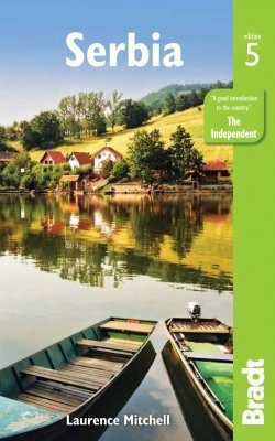 Bradt Travel Guide: Serbia