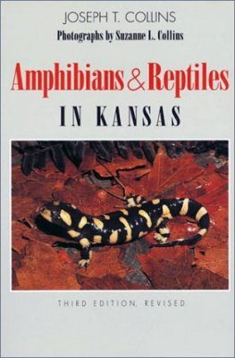Amphibians and Reptiles of Kansas