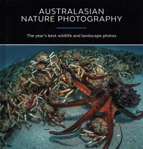Australasian Nature Photography 2017: ANZANG Fourteenth Edition