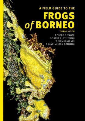 A Field Guide to the Frogs of Borneo